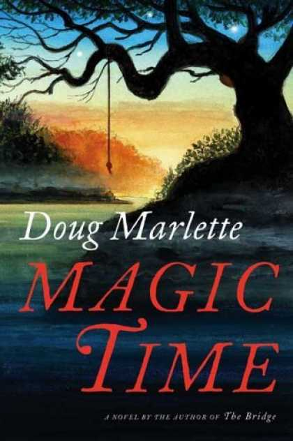 Bestsellers (2006) - Magic Time: A Novel by Doug Marlette