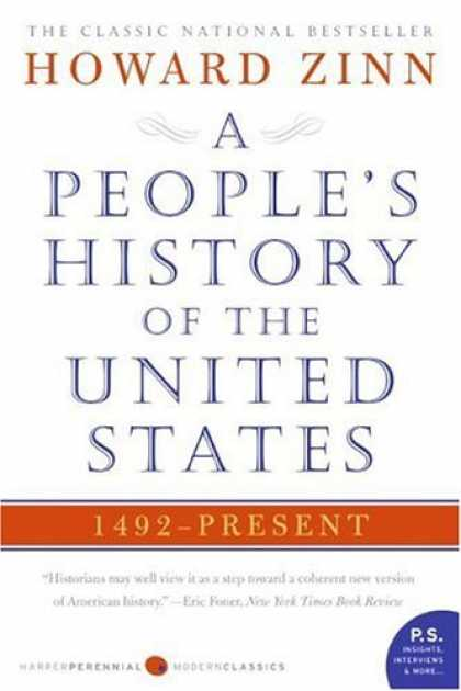 Bestsellers (2006) - People's History of the United States: 1492 to Present (P.S.) by Howard Zinn