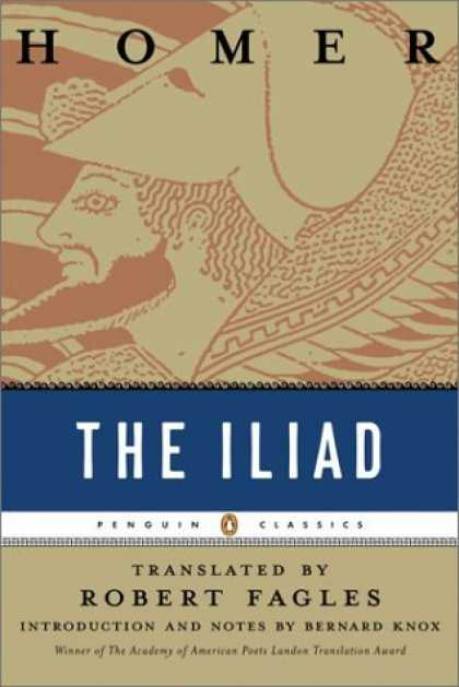 Bestsellers (2006) - The Iliad (Penguin Classics Deluxe Edition) by Homer