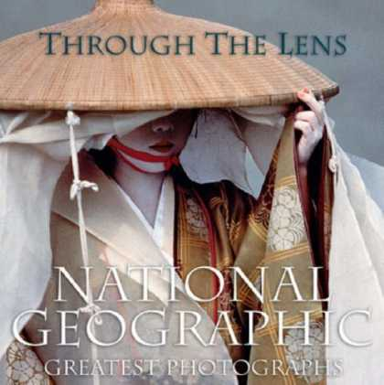 Bestsellers (2006) - Through the Lens: National Geographic's Greatest Photographs by