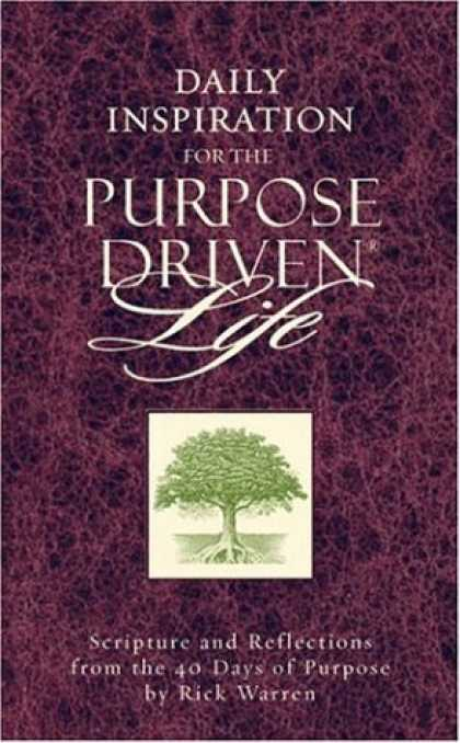 Bestsellers (2006) - Daily Inspiration for the Purpose Driven® Life: Scriptures and Reflections fr