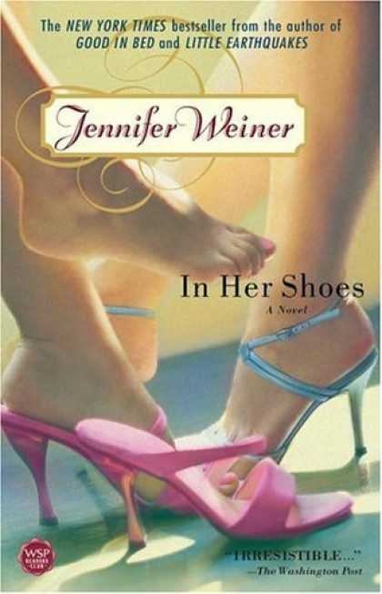 Bestsellers (2006) - In Her Shoes : A Novel by Jennifer Weiner