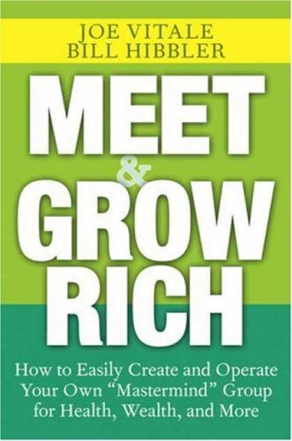 "Bestsellers (2006) - Meet and Grow Rich: How to Easily Create and Operate Your Own ""Mastermind"" Group"