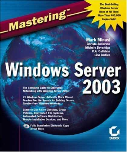 Bestsellers (2006) - Mastering Windows Server 2003 by Mark Minasi