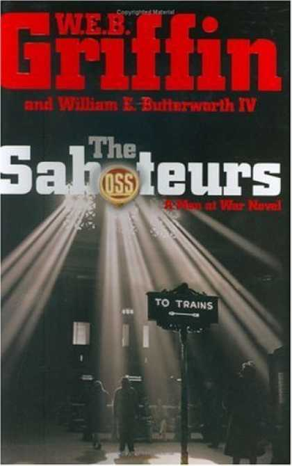 Bestsellers (2006) - The Saboteurs (Men at War (Hardcover)) by W.E.B. Griffin