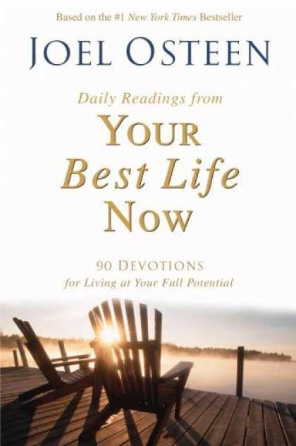 Bestsellers (2006) - Daily Readings from Your Best Life Now: 90 Devotions for Living at Your Full Pot