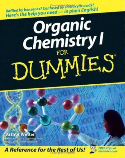 Bestsellers (2006) - Organic Chemistry I For Dummies by Arthur Winter
