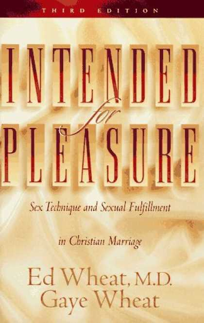 Intended for Pleasure: Sex Technique and Sexual Fulf.