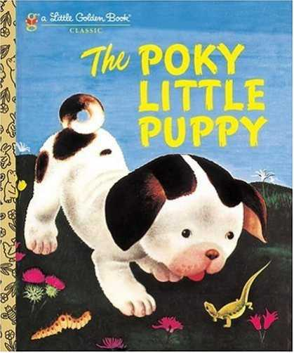 Bestsellers (2006) - The Pokey Little Puppy (A Little Golden Book Classic) by Janette Sebring Lowrey