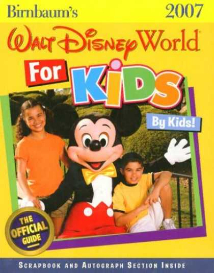 Bestsellers (2006) - Birnbaum's Walt Disney World for Kids, by Kids 2007 (Birnbaum's Walt Disney Worl