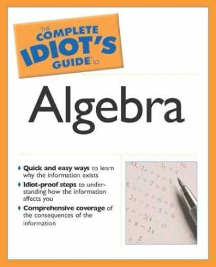 Bestsellers (2006) - Complete Idiot's Guide to Algebra (The Complete Idiot's Guide) by W. Michael Kel