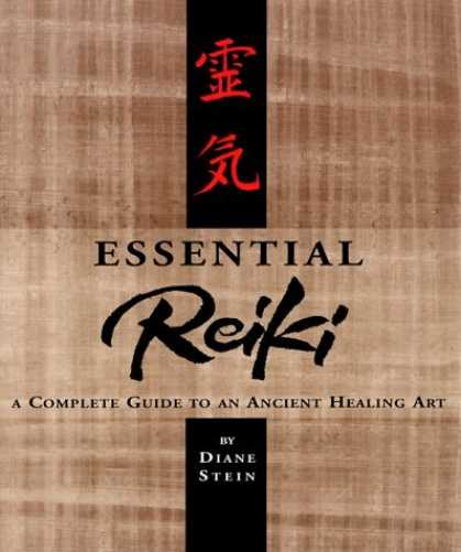 Bestsellers (2006) - Essential Reiki: A Complete Guide to an Ancient Healing Art by Diane Stein