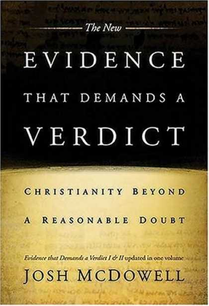 Bestsellers (2006) - The New Evidence That Demands A Verdict Fully Updated To Answer The Questions Ch