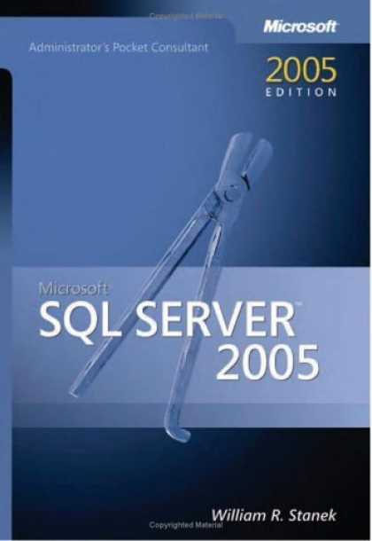 Bestsellers (2006) - Microsoft SQL Server(TM) 2005 Administrator's Pocket Consultant (Pro-Administra