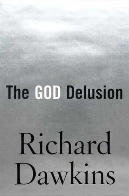 Bestsellers (2006) - The God Delusion by Richard Dawkins