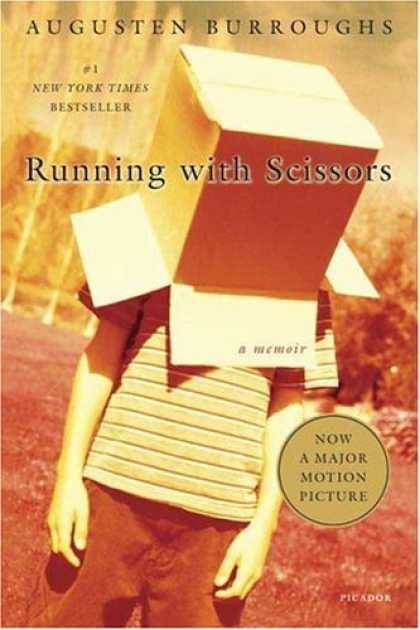 Bestsellers (2006) - Running with Scissors: A Memoir by Augusten Burroughs