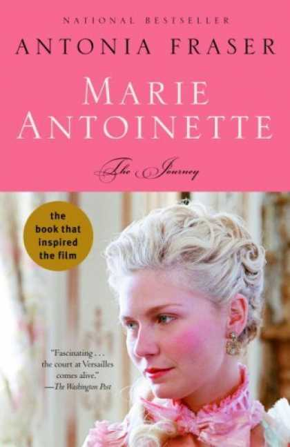 Bestsellers (2006) - Marie Antoinette: The Journey by Antonia Fraser