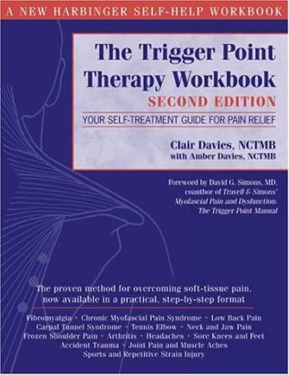 Bestsellers (2006) - The Trigger Point Therapy Workbook: Your Self-Treatment Guide for Pain Relief, S