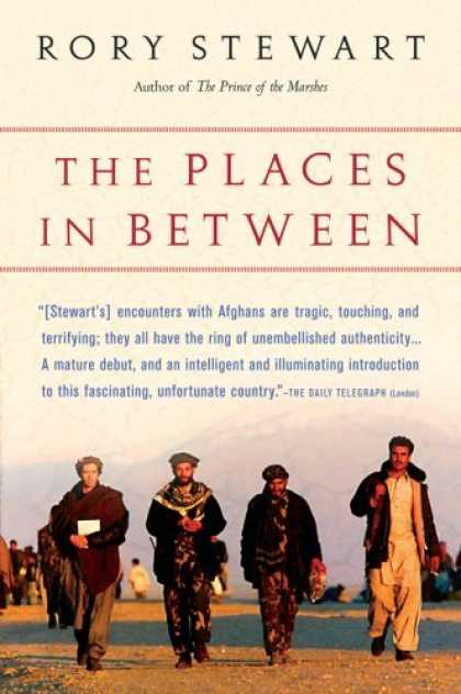 Bestsellers (2006) - The Places In Between by Rory Stewart