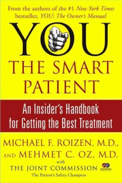 Bestsellers (2006) - YOU: The Smart Patient: An Insider's Handbook for Getting the Best Treatment by