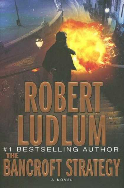 Bestsellers (2006) - The Bancroft Strategy by Robert Ludlum