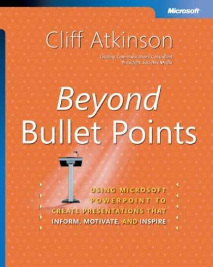 Bestsellers (2006) - Beyond Bullet Points: Using Microsoft PowerPoint to Create Presentations That