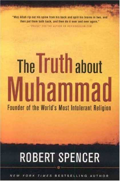 Bestsellers (2006) - The Truth About Muhammad: Founder of the World's Most Intolerant Religion by Rob