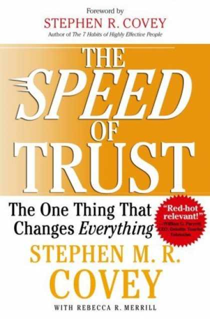 Bestsellers (2006) - The SPEED of Trust: The One Thing that Changes Everything by Stephen M.R. Covey