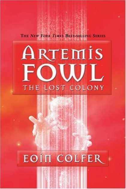 Bestsellers (2006) - The Lost Colony (Artemis Fowl, Book 5) by Eoin Colfer