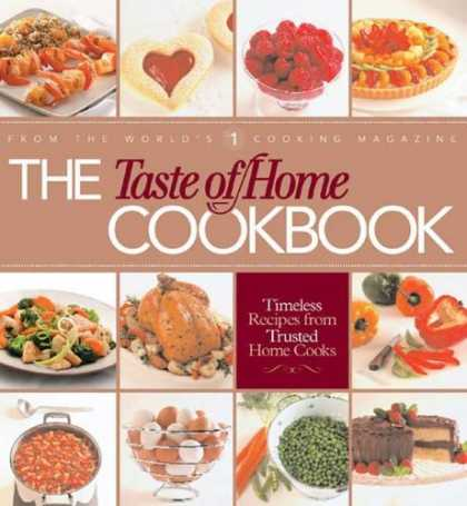 Bestsellers (2006) - The Taste of Home Cookbook by Taste of Home Magazine Editors