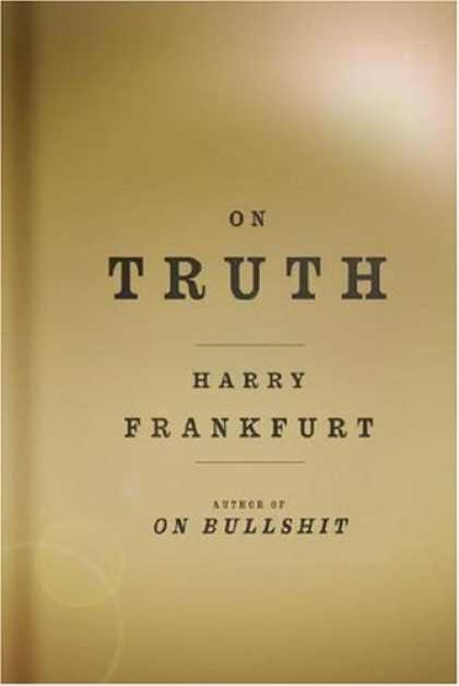 Bestsellers (2006) - On Truth by Harry G. Frankfurt