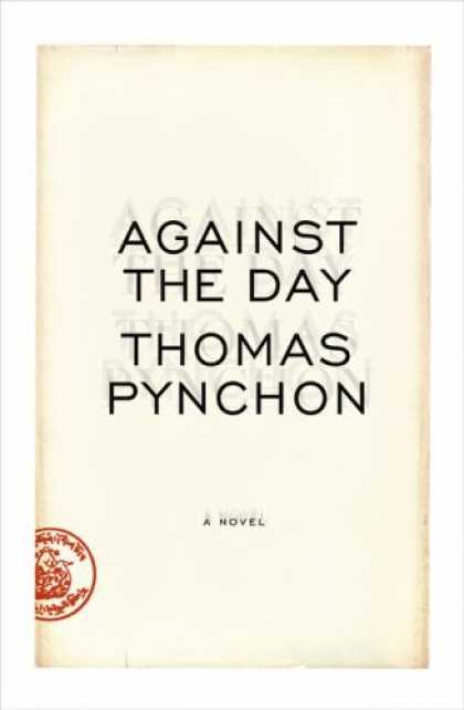 Bestsellers (2006) - Against the Day by Thomas Pynchon