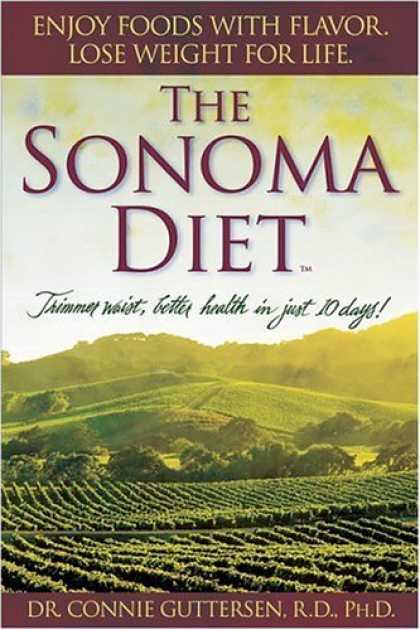 Bestsellers (2006) - The Sonoma Diet: Trimmer Waist, Better Health in Just 10 Days! by Connie Gutters