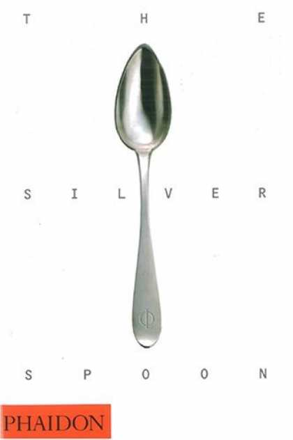 Bestsellers (2006) - The Silver Spoon by Phaidon Press