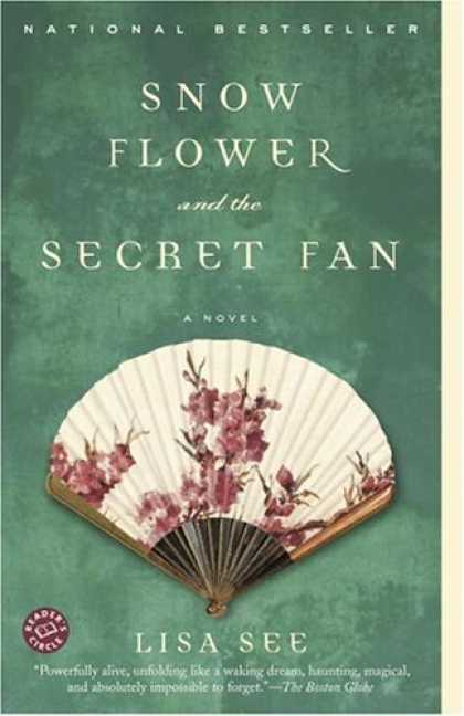 Bestsellers (2006) - Snow Flower and the Secret Fan: A Novel by Lisa See
