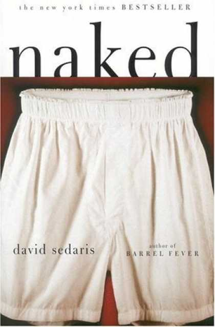 Bestsellers (2006) - Naked by David Sedaris