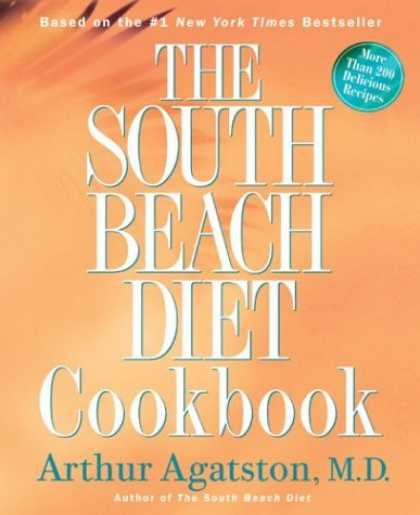 Bestsellers (2006) - The South Beach Diet Cookbook by Arthur Agatston