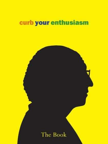 Bestsellers (2006) - Curb Your Enthusiasm: The Book by Deirdre Dolan
