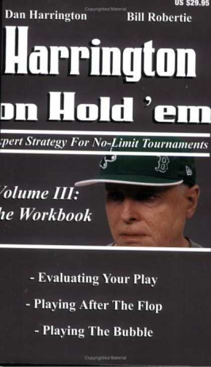Bestsellers (2006) - Harrington on Hold 'em: Expert Strategies for No Limit Tournaments, Vol. III--T