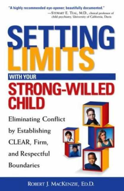 Bestsellers (2006) - Setting Limits with Your Strong-Willed Child : Eliminating Conflict by Establish