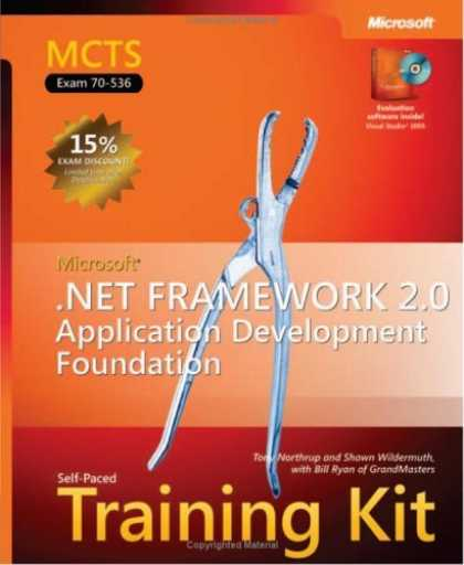 Bestsellers (2006) - MCTS Self-Paced Training Kit (Exam 70-536): Microsoft .NET Framework 2.0 Applic