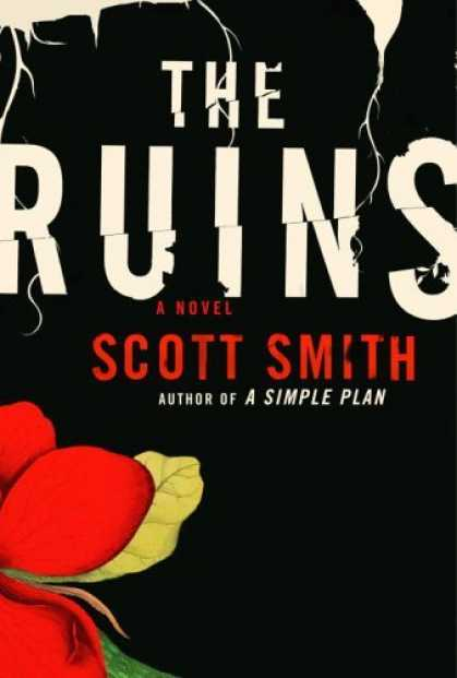 Bestsellers (2006) - The Ruins by Scott Smith