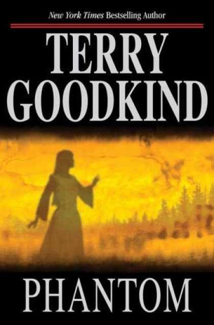 Bestsellers (2006) - Phantom: Chainfire Trilogy, Part 2 (Sword of Truth, Book 10) by Terry Goodkind