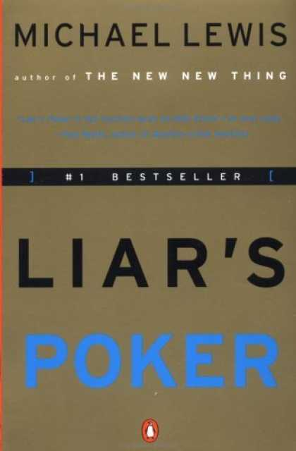 Bestsellers (2006) - Liar's Poker: Rising Through the Wreckage on Wall Street by Michael Lewis