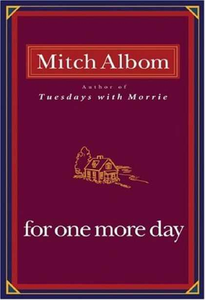 Bestsellers (2006) - For One More Day by Mitch Albom