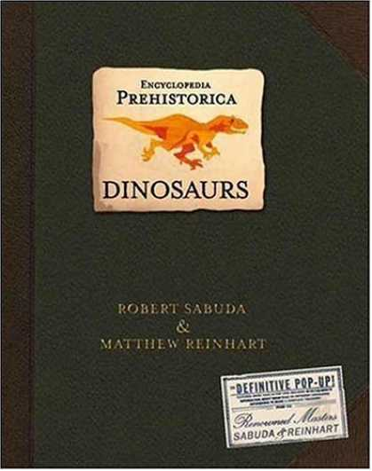 Bestsellers (2006) - Encyclopedia Prehistorica Dinosaurs: The Definitive Pop-Up by