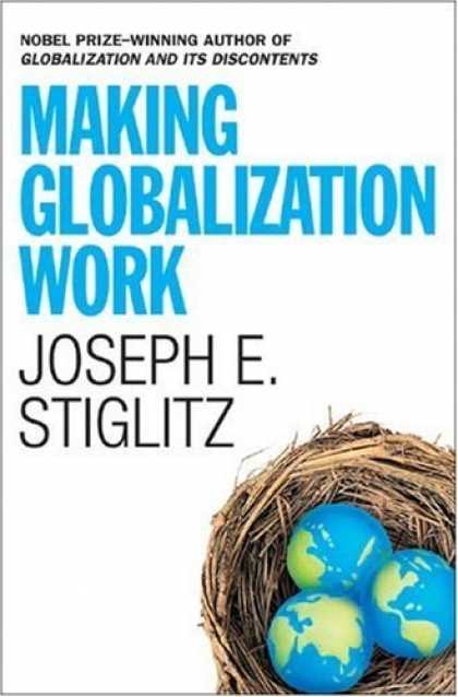 Bestsellers (2006) - Making Globalization Work by Joseph E. Stiglitz