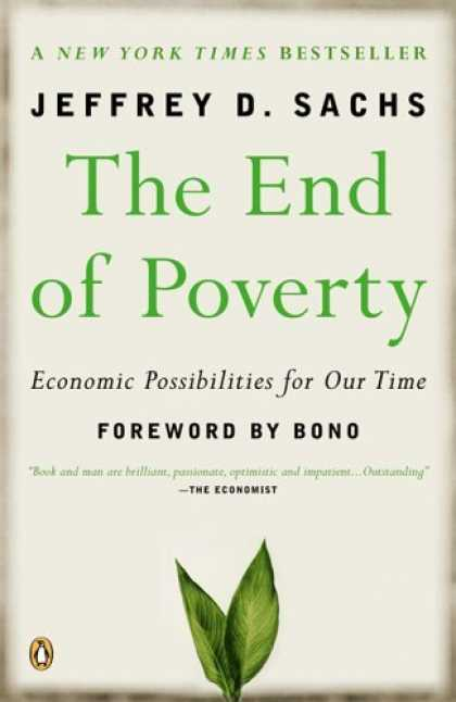 Bestsellers (2006) - The End of Poverty: Economic Possibilities for Our Time by Jeffrey Sachs