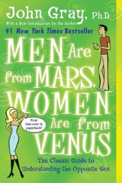 Bestsellers (2006) - Men Are from Mars, Women Are from Venus: The Classic Guide to Understanding the