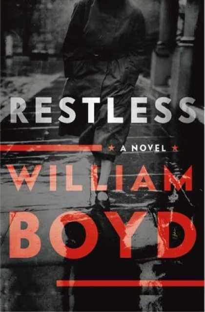 Bestsellers (2006) - Restless: A Novel by William Boyd